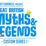 Great British Myths & Legends Custom Series 1
