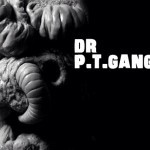 Dr P.T.Gangreen by Triclops Studio and The Disarticulators