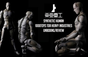 *Updated* SYNTHETIC HUMAN - 1000toys TOA Heavy Industries Unboxing/Review/Video