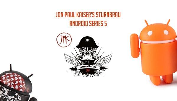 _Jon-Paul-Kaiser-Sturnbrau---Android-Series-5-By-Deadzebra-Andrew-Bell-TTC-banner-