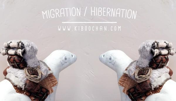 Migration : Hibernation series By KIBOOCHAN TTC banner