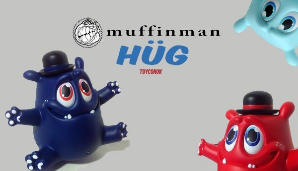 HüG Toycon UK Series By Muffinman