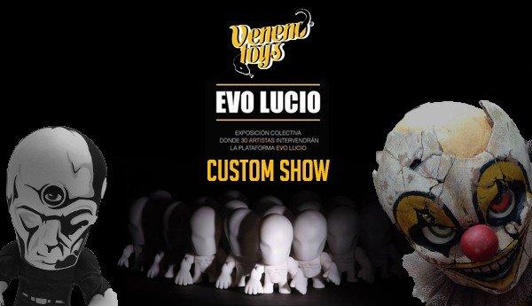 Evo Lucio Show By Veneno Toys