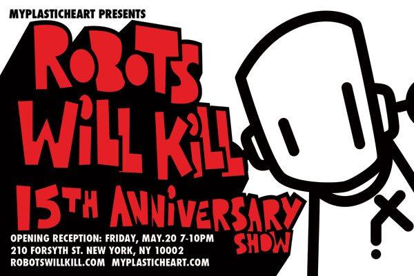 robots will kill 15th aninniversary show my plastic heart 2