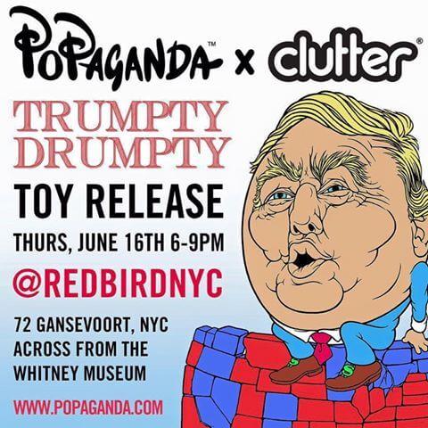 Popaganda X Clutter TRUMPTY DUMPTY 2