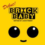 brick_baby_tenacious_toys_teaser_1_featured