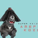 AMEFURI KOZOU By SUPER KAIJU CORPS x Mighty Jaxx