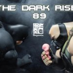 The Dark Rise 89 By Fools Paradise BATMAN TTC