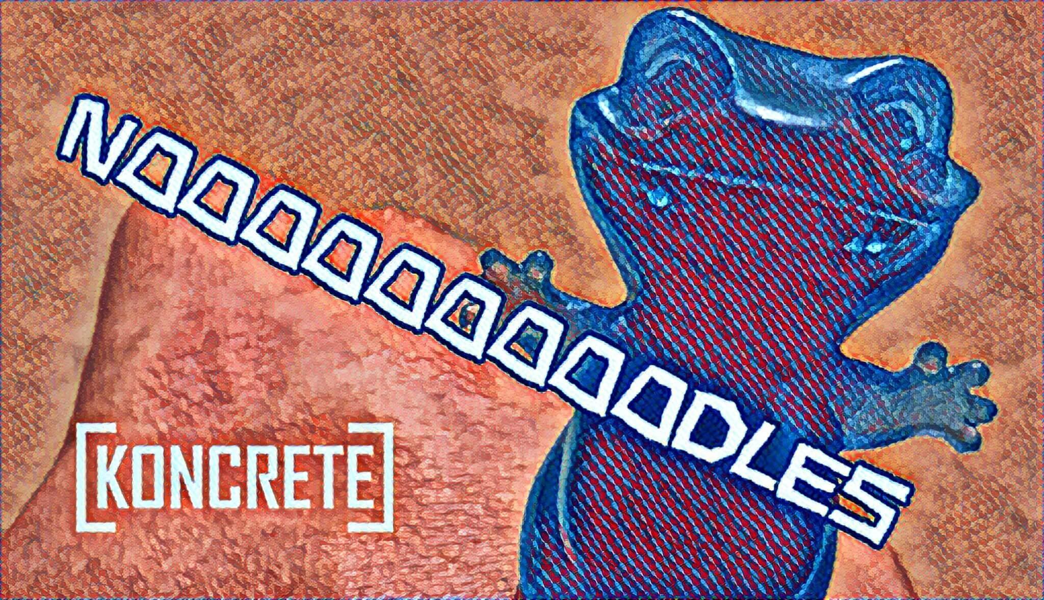 NOODLES-KONCRETE