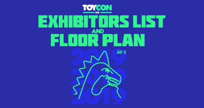 ToyCon UK 2019 Exhibitors list Floor Plan The Toy Chronicle