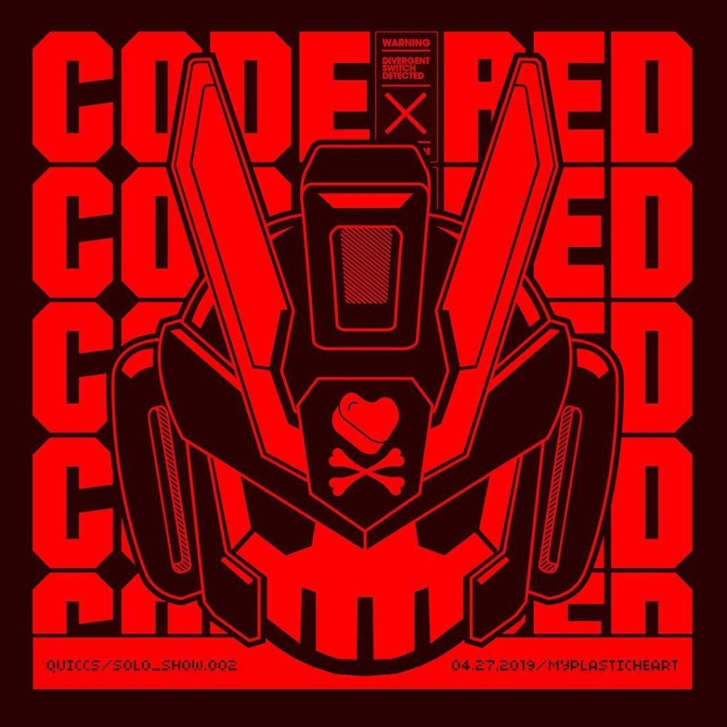 myplasticheart presents CODE RED Quiccs Solo Show  eqeq