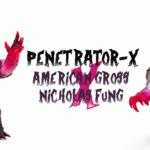 penetrator-x-americangross-nicholasfung-featured