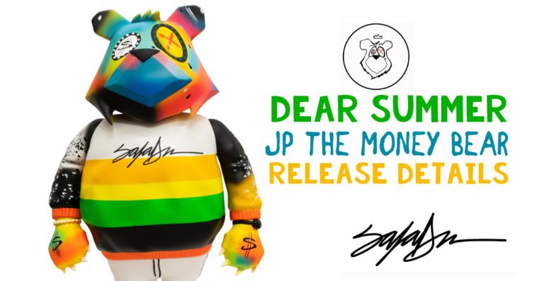 JP The Money Bear Dear Summer Featured