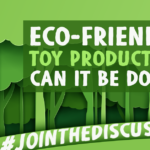 eco-friendly-toy-production-featured