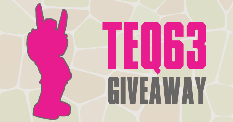 martiantoys-teq63-giveaway-featured