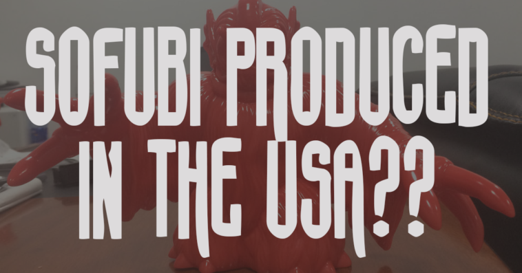 sofubi-produced-in-the-usa-featured