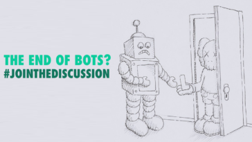 the-end-of-bots-jointhediscussion