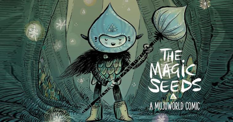 the-magic-seeds-mujuworld-comic-kickstarter-featured