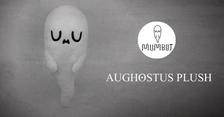 aughostus-plush-preorder-mumbot-featured