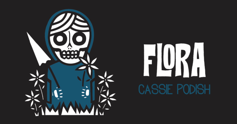 flora-cassiepodish-featured