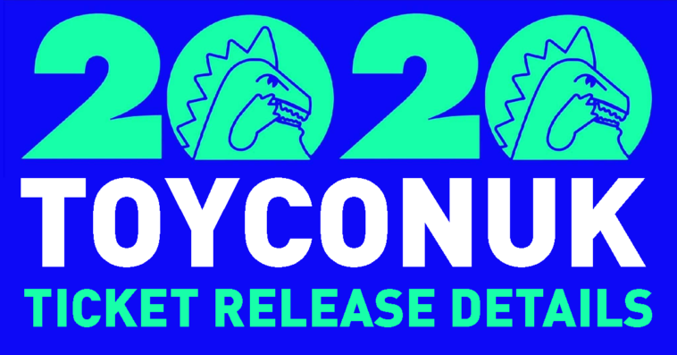toyconuk-2020-ticket-release-details