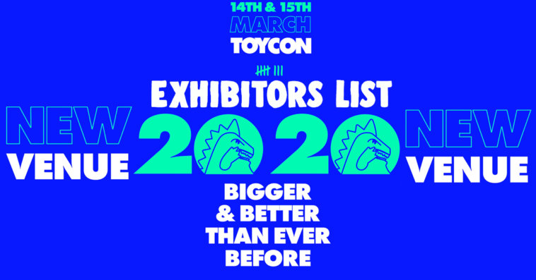 ToyCON UK 2020 ex The Toy Chronicle