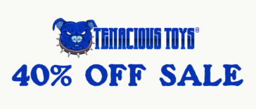 tenacious-toys-40percent-off-sale-featured