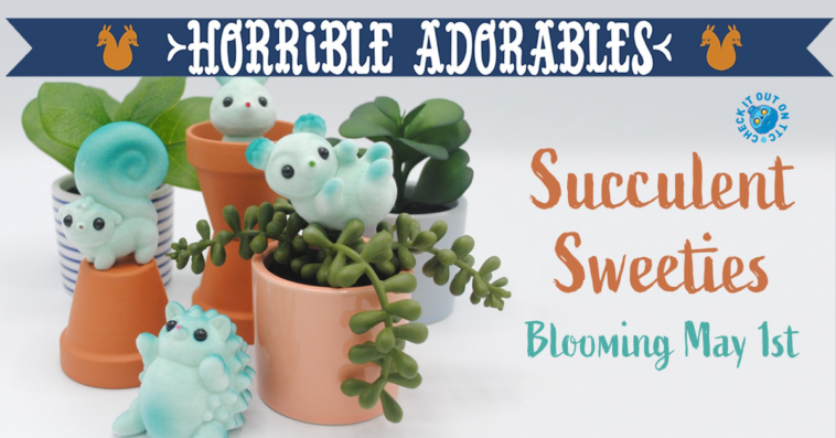 horrible-adorables-succulent-sweeties-featured