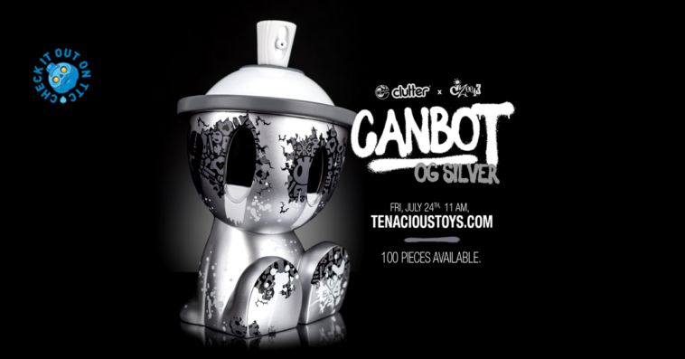 OG-Silver-Canbot-Czee13-Clutter-TenaciousToys-featured