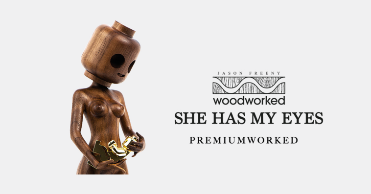 she-has-my-eyes-woodworked-freeny-premiumworked-featured