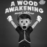 wood-awakening-mono-jucegace-mightyjaxx-featured
