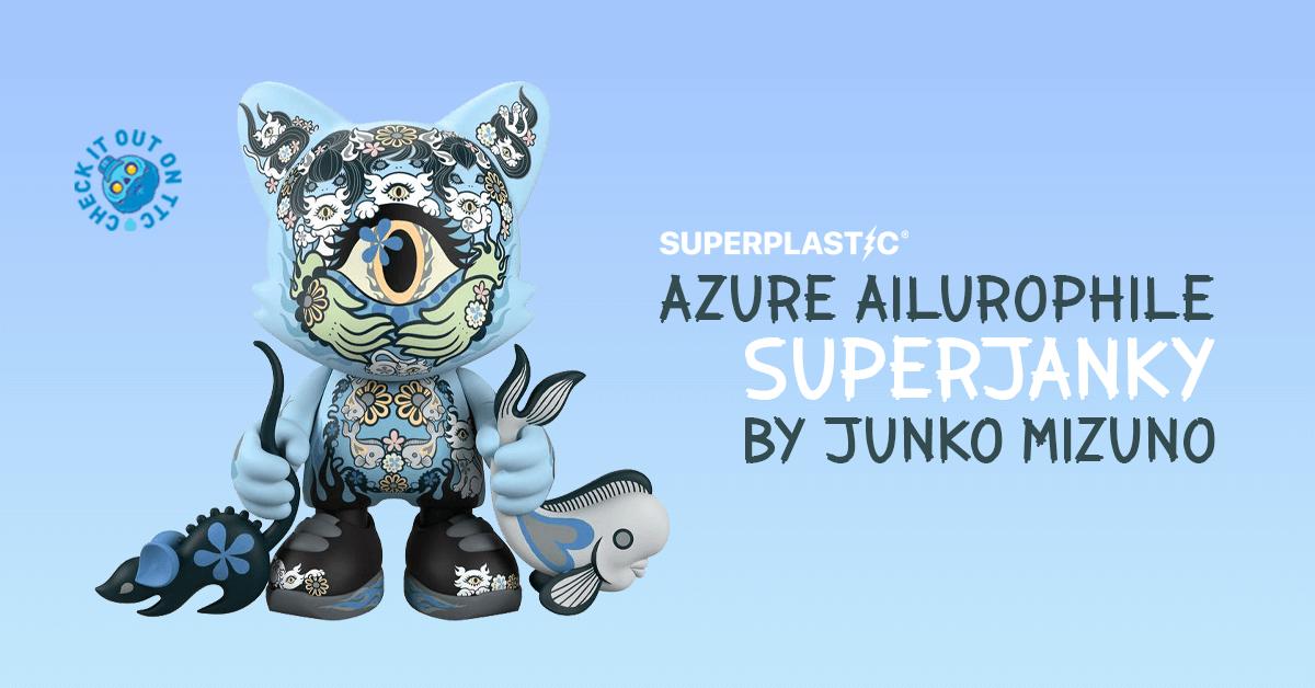 azure-ailurophile-superjanky-junko-mizuno-superplastic-featured