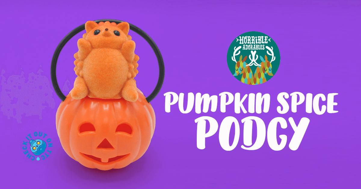 Pumpkin Spice Podgy horrible adorables featured