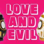 love-evil-darucan-crack-museumoftoys-featured